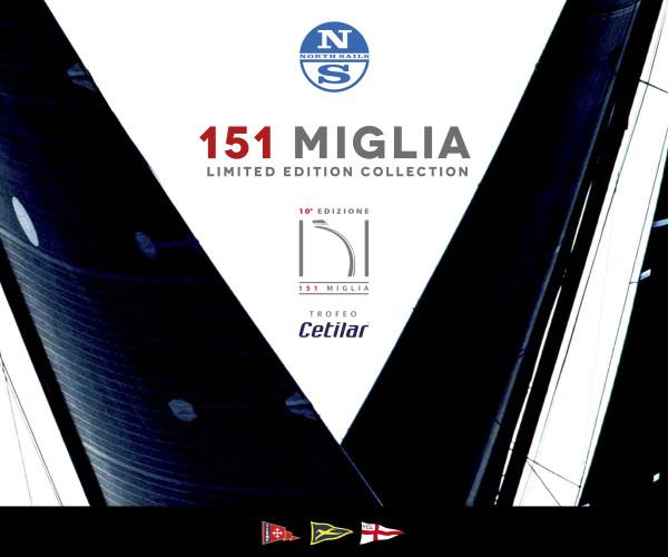 La Limited Edition Collection della 151 Miglia firmata North Sails